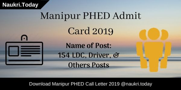 Manipur PHED Admit Card 2019